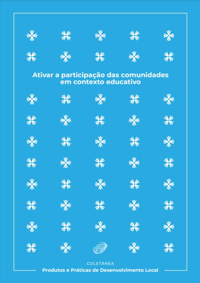 Caderno Temático – Ativar a Participação das Comunidades em Contexto Educativo